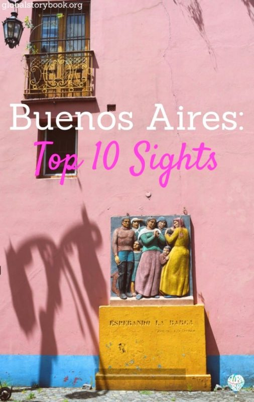 Top 10 Sights in Buenos Aires