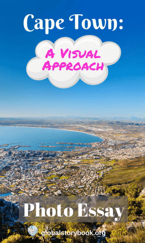 Cape Town: A Visual Approach, Photo Essay