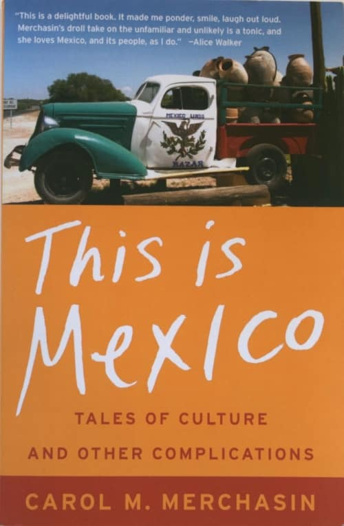 This is Mexico by Carol M. Merchasin - Global Storybook