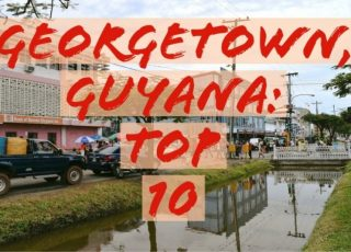 Georgetown, Guyana Top 10 - Global Storybook