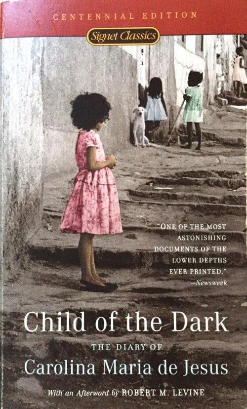 Child of the Dark - Carolina Maria de Jesus