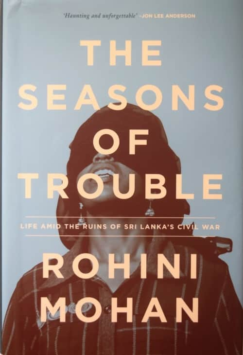 The Seasons of Trouble by Rohini Mohan