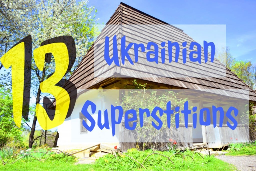 Ukrainian Superstitions