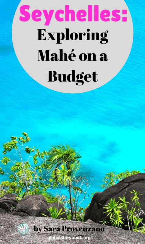 Seychelles - Exploring Mahe on a budget - Global Storybook