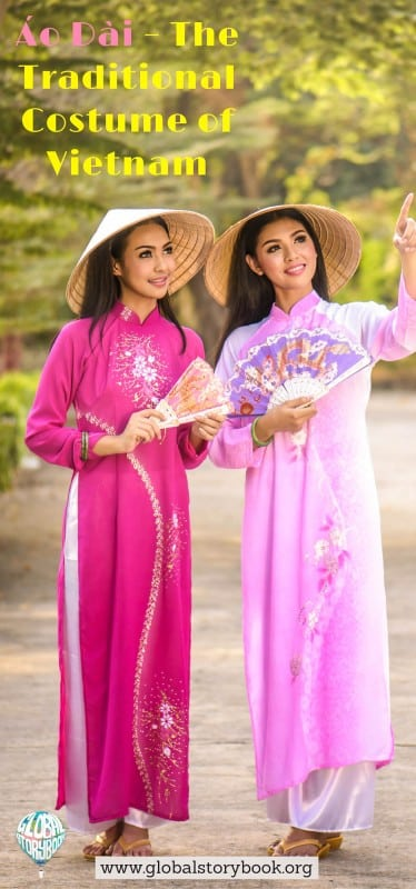 Áo Dài – The Traditional Costume of Vietnam - Global Storybook