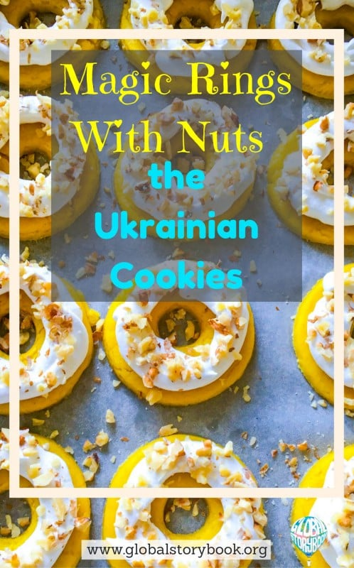 Magic Rings With Nuts – the Ukrainian Cookies Recipe - Global Storybook