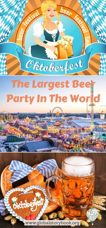 Oktoberfest – The Largest Beer Party In The World - Global Storybook