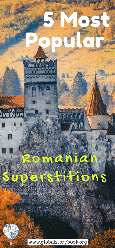 5 Most Popular Romanian Superstitions - Global Storybook