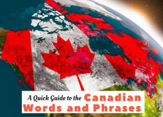 A Quick Guide to the Canadian Words and Phrases - Global Storybook