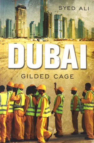 Dubai - Gilded Cage by Syed Ali