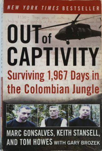 Out of Captivity by Marc Gonsalves, Keith Stansell, Tom Howes - Global Storybook