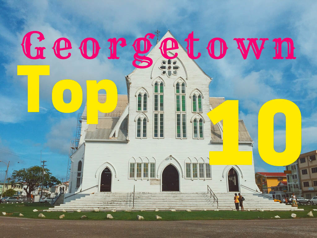 Georgetown: The Top 10 Attractions - Global Storybook-2