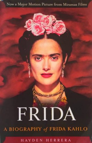 Frida: A Biography by Hayden Herrera