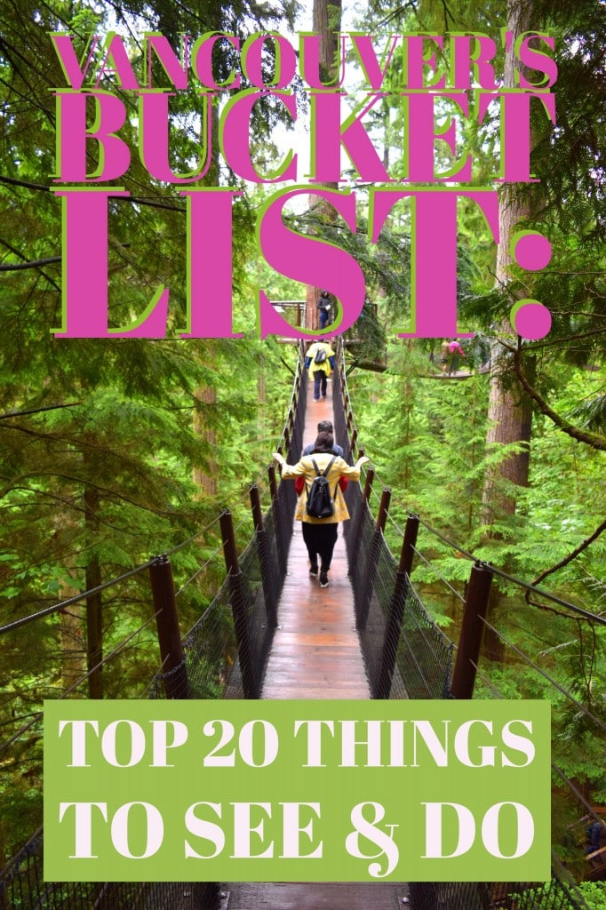 Vancouver's Bucket List: Top Things to See and Do