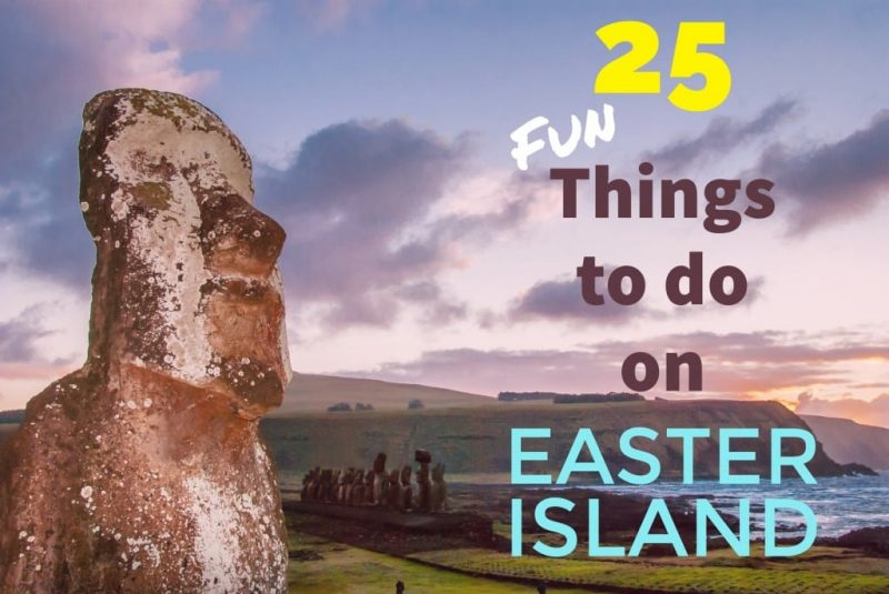 25 Things to do on Easter Island, Chile