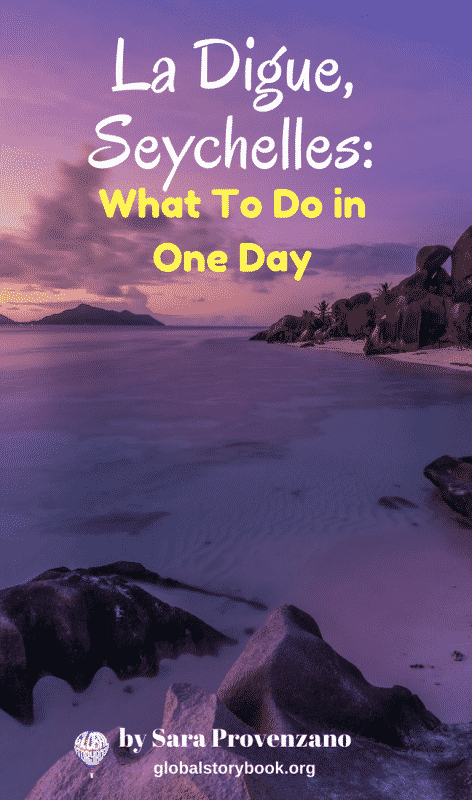 La Digue, Seychelles - What To Do in One Day - Global Storybook
