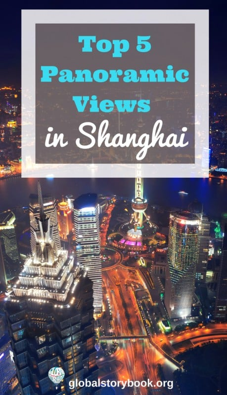 Top 5 Panoramic Views in Shanghai pin