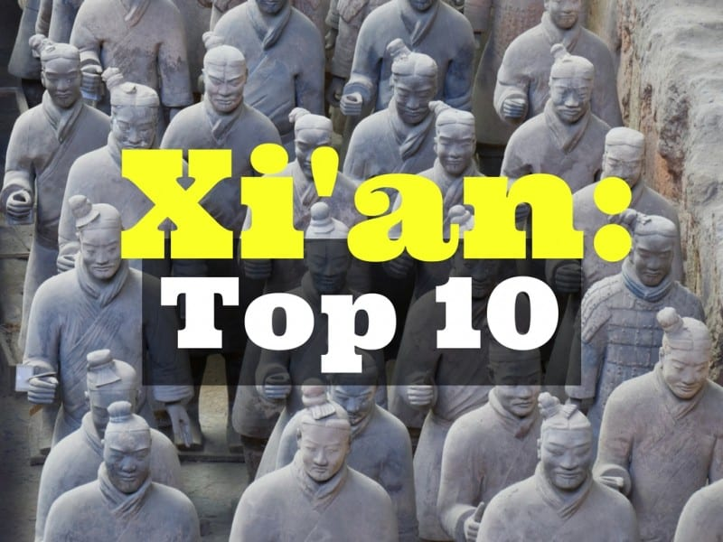 Xi'an Top 10 Sights - Global Storybook