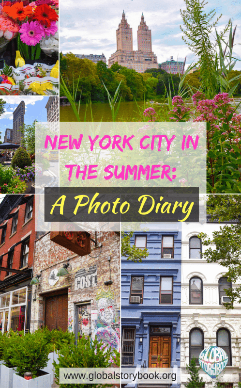 New York City in the Summer: A Photo Diary - Global Storybook