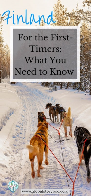 Finland For the First-Timers - What You Need to Know - Global Storybook