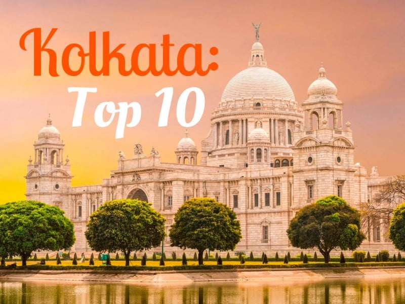 Kolkata, India - Top 10 Attractions - Global Storybook