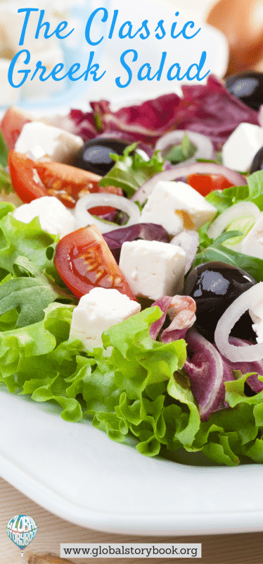 The Classic Greek Salad - Global Storybook