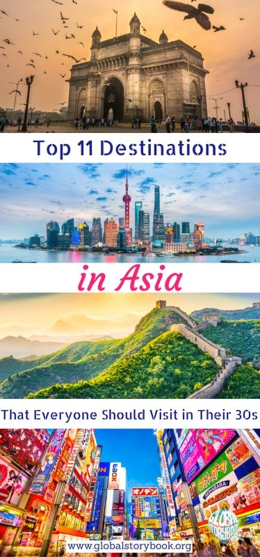 Top 11 Destinations in Asia That Everyone Should Visit in Their 30s - Global Storybook