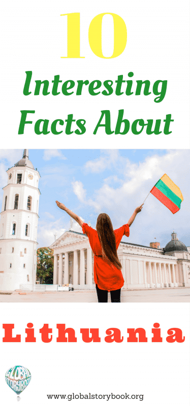 10 Interesting Facts About Lithuania - Global Storybook