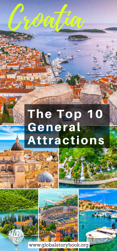 Croatia - The Top 10 General Attractions - Global Storybook