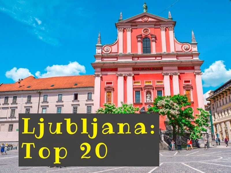 Ljubljana: The Top 20 Attractions - Global Storybook