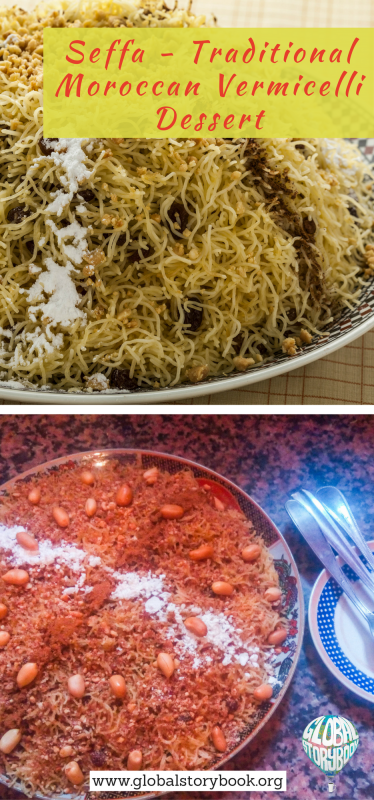 Seffa - Traditional Moroccan Vermicelli Dessert recipe - Global Storybook
