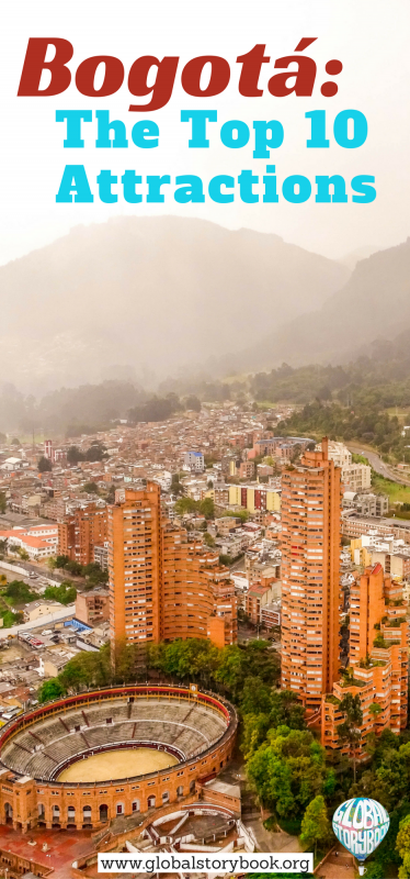 Bogotá: The Top 10 Attractions - Global Storybook