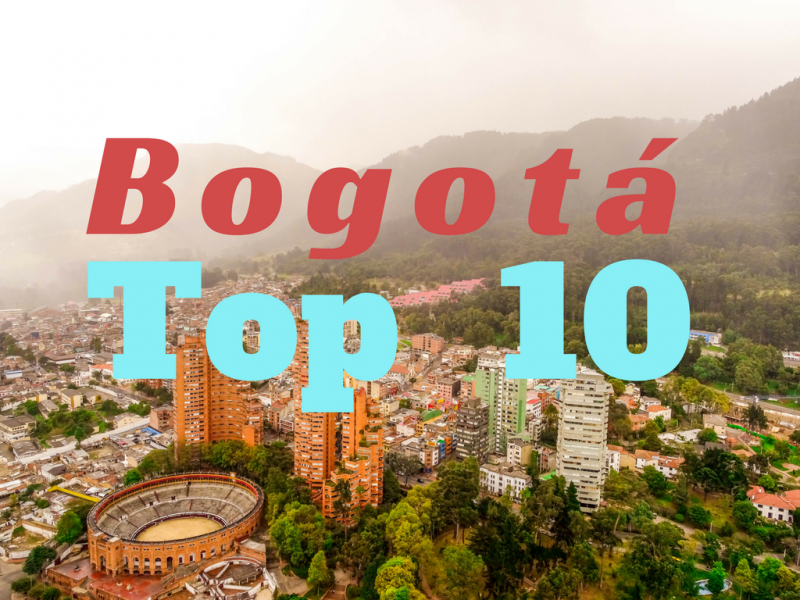 Bogota - The Top 10 Attractions - Global Storybook