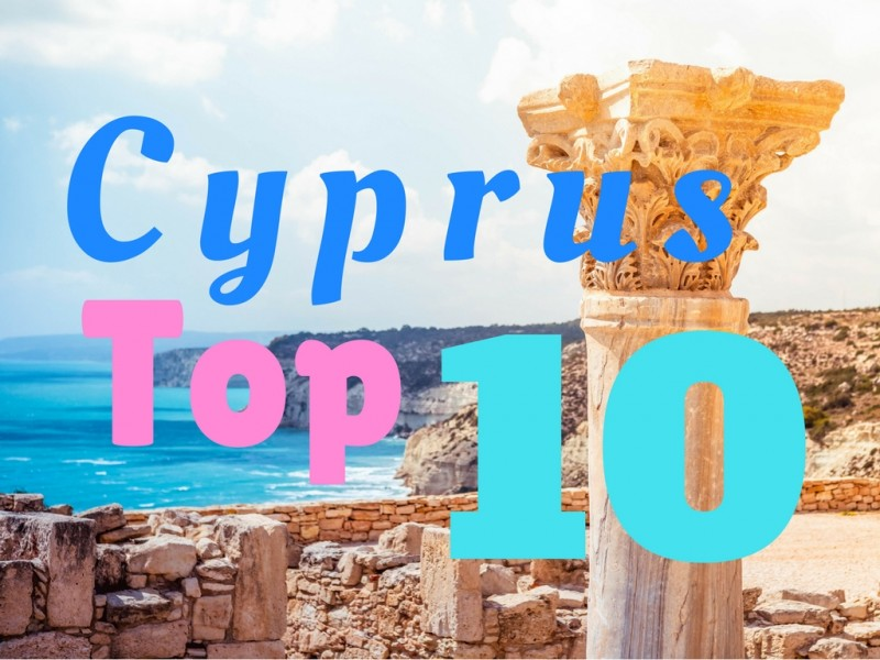 Cyprus: The Top 10 Attractions - Global Storybook