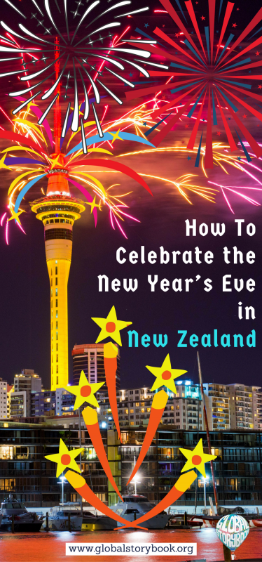 How To Celebrate the New Year's Eve in New Zealand - Global Storybook
