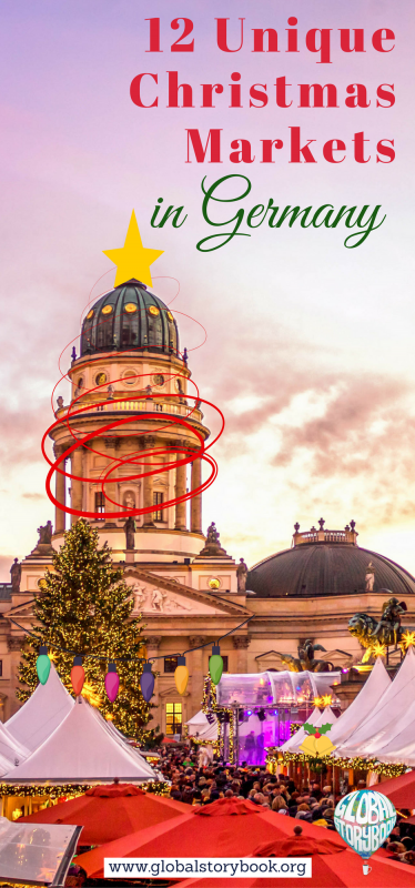 12 Unique Christmas Markets in Germany - Global Storybook