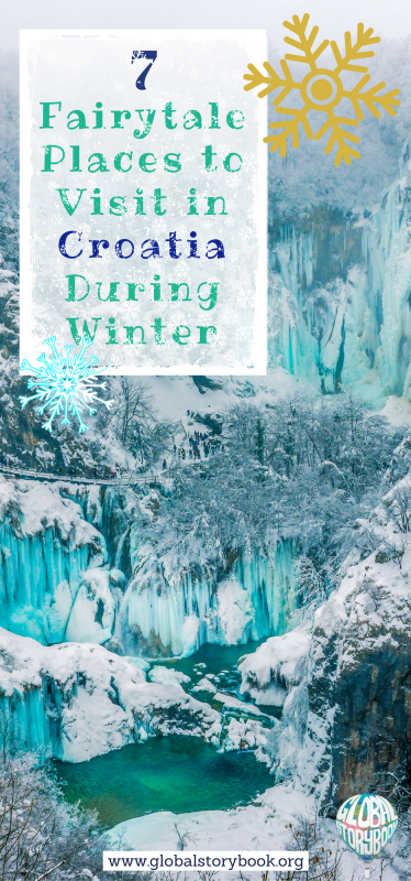 7 Fairytale Places to Visit in Croatia During Winter - Global Storybook