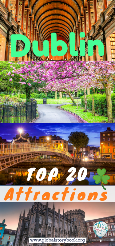 Dublin (Ireland): The Top 20 Attractions - Global Storybook
