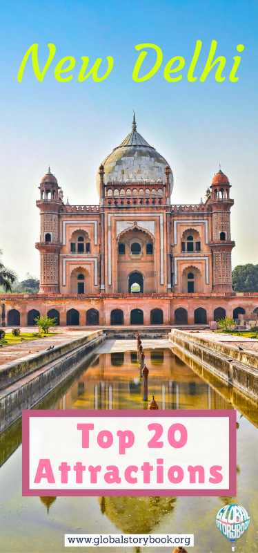 New Delhi (India): The top 20 attractions - Global Storybook