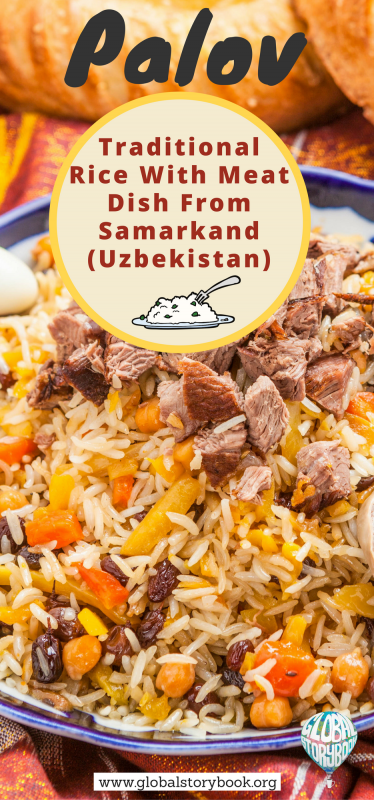 Palov - Traditional Rice With Meat Dish From Samarkand - Global Storybook
