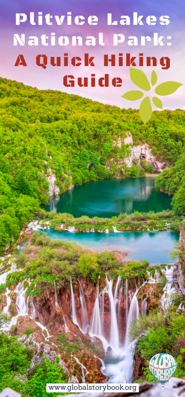 Plitvice Lakes National Park_ A Quick Hiking Guide - Global Storybook