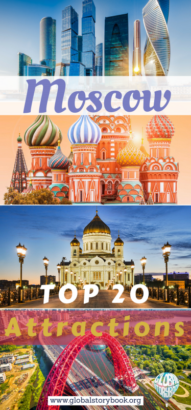 Moscow (Russia): The Top 20 Attractions - Global Storybook